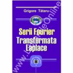 Serii Fourier. Transformata Laplace