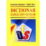 Dictionar explicativ scolar - Nastase