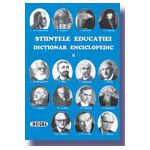 Stiintele educatiei - Dictionar Enciclopedic (vol. I)