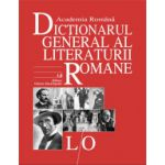 Dictionarul General al Literaturii Romane. Vol. IV (L-O)