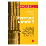 Literatura română. Manual preparator pe baza manualelor alternative de clasa a X-a