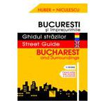 Ghidul strazilor -  Bucuresti si imprejurimile. Bucharest and Surroundings. Street Guide