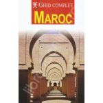 Maroc. Ghid complet