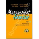 Management financiar. Vol. I. Analiza financiara si gestiune financiara de intreprindere
