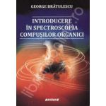 Introducere in spectroscopia compusilor organici
