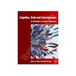 Cognition, Brain and Consciousness Introduction to Cognitive Neuroscience