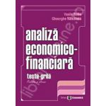 Set: Analiza economico-financiara. Editia a II-a + Analiza economico-financiara. Teste grila. Ed. a II-a