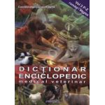 Dictionar enciclopedic medical veterinar. Vol 3 P-Z (Roman - Englez)