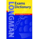 Exams Dictionary. For Upper Intermediate - Advanced Learners