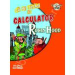 Robin Hood - sa ne jucam pe calculator