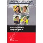 Dawson's Creek The Beginning of Everything else Level 3 (Elementary - about 1100 basic words)