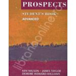 Prospects student's book advanced (Revised edition). Manual de limba engleza pentru clasa a XI-a