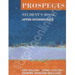 Prospects student's book upper-intermediate (Revised edition). Manual de limba engleza pentru clasa a X-a