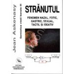 Stranutul. Fenomen nazal, fotic, gastric, sexual, tactil si ideativ