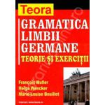 Gramatica limbii germane, teorie si exercitii (Francois Muller)