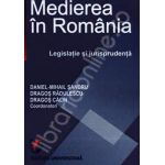 Medierea in Romania. Legislatie si jurisprudenta