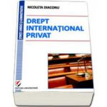 Drept international privat (Nicoleta Diaconu)