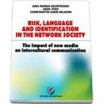 Risk, Language and Identification in the Network Society