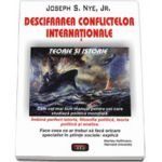 Descifrarea conflictelor internationale