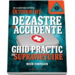 Rich Johnson, Dezastre si accidente - Ghid practic de supravietuire