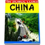 China. Ghid turistic