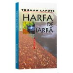 Harfa de Iarba. The Grass Harp, A Tree of Night