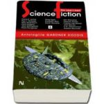 The Year s Best Science Fiction. Antologiile Gardner Dozois - Volumul 6