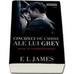 Cincizeci de umbre ale lui Grey, Volumul. 1 (Fifty Shades)