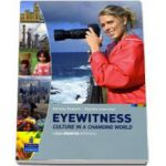 Eyewitness- Culture in a Changing World Students Book (Adriana Redaeli)