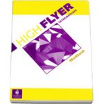 High Flyer- Caiet de exercitii L1 cl. a VII-a Intermediate