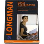 Longman Exam Accelerator plus 2 AudioCDs. Classroom and self-study preparation for all B2 level exams