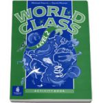 World class, level 2. Activity Book. Caiet pentru clasa a VI-a