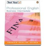 Test Your Professional English. Business -Intermediate level (Steve Flinders)