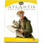 Atlantis, The lost Empire. Penguin Kids, level 6 (Marie Crook)
