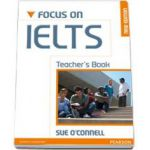 Focus on IELTS. Teacher book New Edition (Sue O Connel)