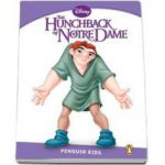 The Hunchback of Notre Dame. Penguin Kids, level 5 - Retold by Jocelyn Potter