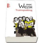 Irvine Welsh, Trainspotting - Colectia Top 10
