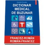 Dictionar medical de buzunar francez-roman/ roman-francez