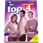 To the Top 4 Intermediate level Workbook with CD-Rom (H. Q. Mitchell)