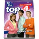 To the Top 4 Intermediate level Students Book (H. Q. Mitchell)