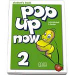 Mitchell H. Q, Pop Up Now level 2 Student s Book