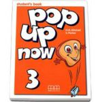 Mitchell H. Q., Pop Up Now level 3 Student s Book