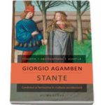 Stante. Cuvantul si fantasma in cultura occidentala (Giorgio Agamben)