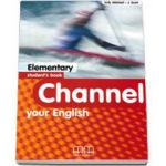 Mitchell H. Q, Channel your English Elementary Student s Book
