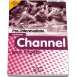 Mitchell H. Q, Channel your English Pre-Intermediate Workbook with CD