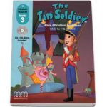 Hans Christian Andersen - The Tin Soldier, retold by H. Q. Mitchell. Primary Readers level 3 Students book with CD