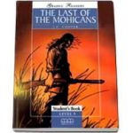The last of the Mohicans. Graded Readers level 3 - Pre-Intermediate - readers pack with CD
