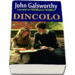 Dincolo (Galsworthy John)