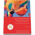 500. Activities for the Primary Classroom (Levels - Children)