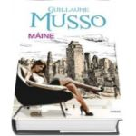 Guillaume Musso, Maine - Guillaume Musso. Editie Hardcover